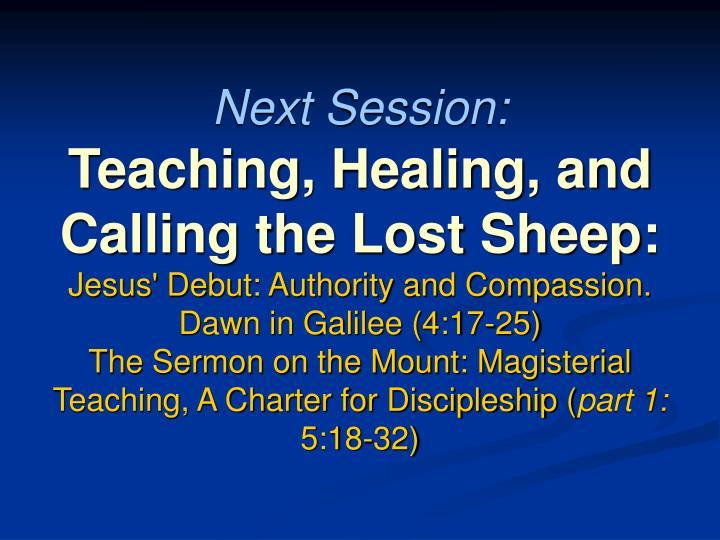 Next Session: