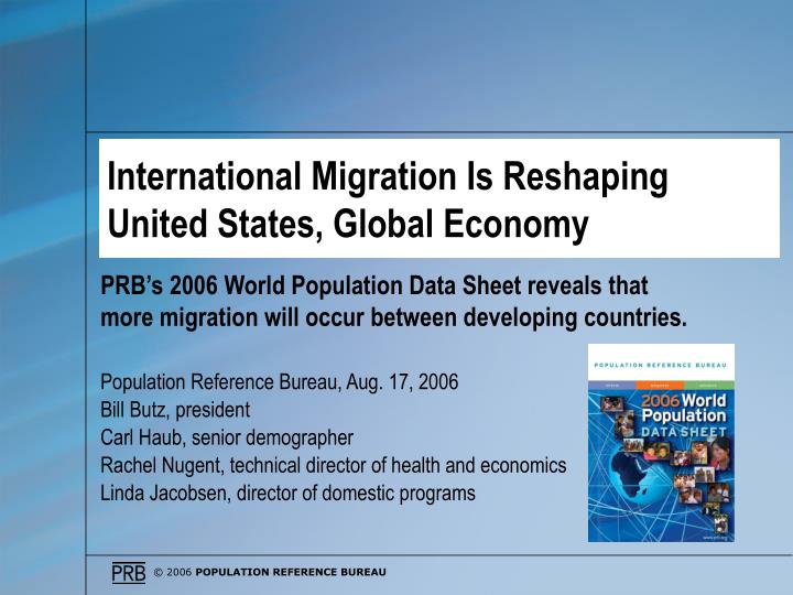 International migration is reshaping united states global economy