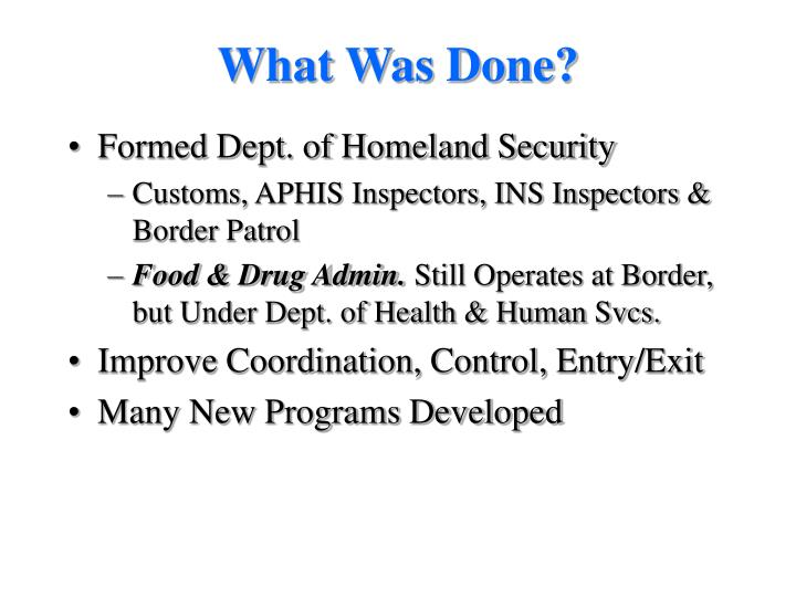 What Was Done?
