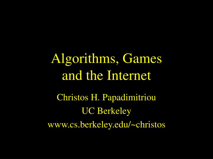 algorithms games and the internet