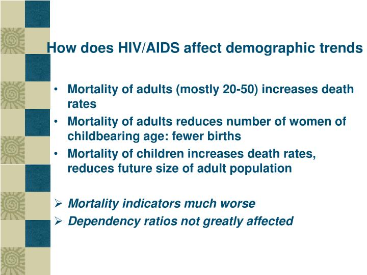 How does HIV/AIDS affect demographic trends