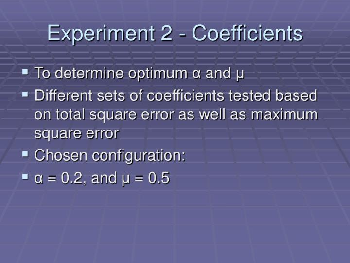 Experiment 2 - Coefficients