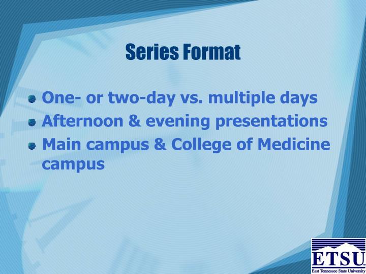 Series Format