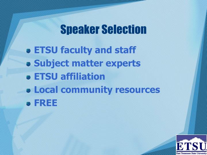 Speaker Selection