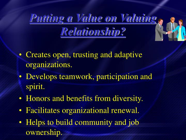 Putting a Value on Valuing Relationship?