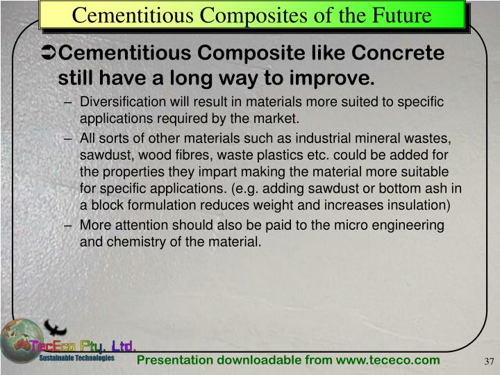 Cementitious Composites of the Future