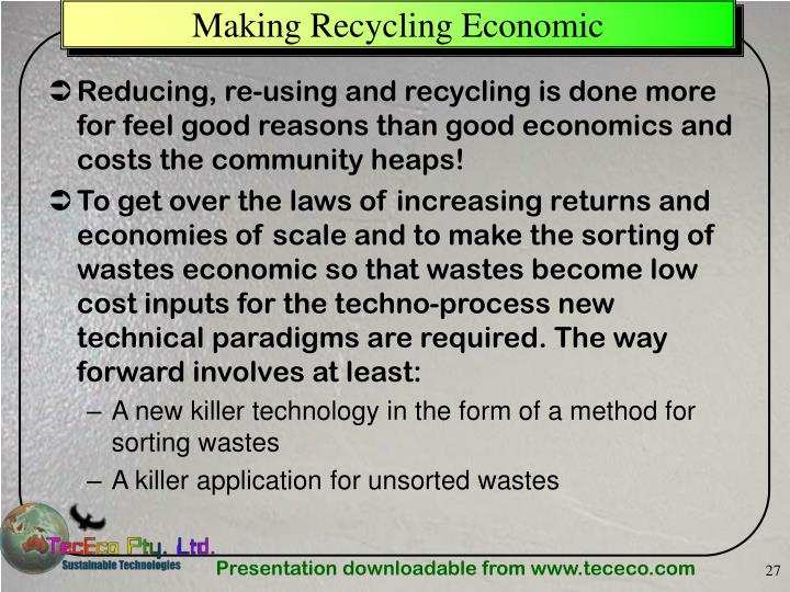 Making Recycling Economic