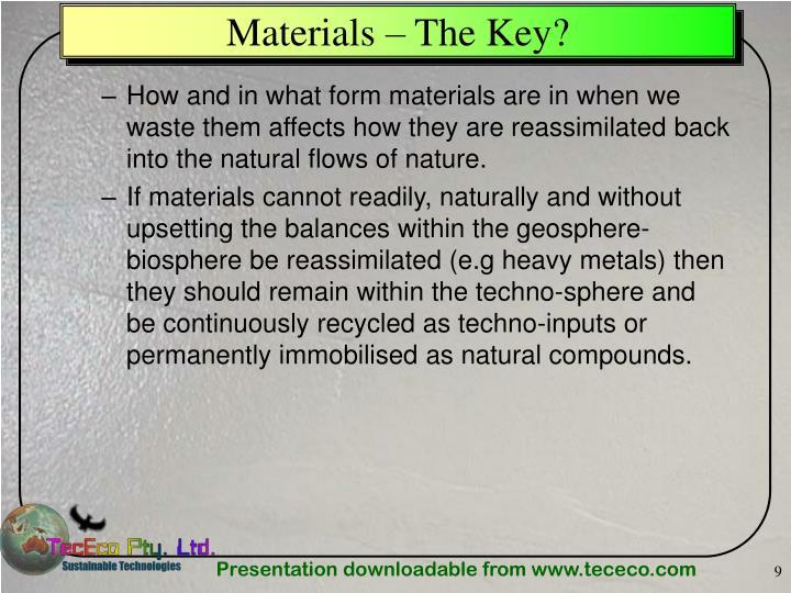 Materials – The Key?