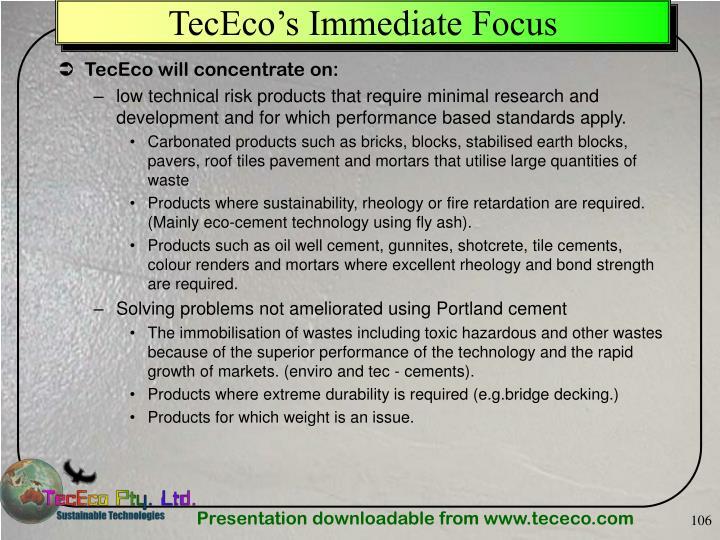 TecEco's Immediate Focus