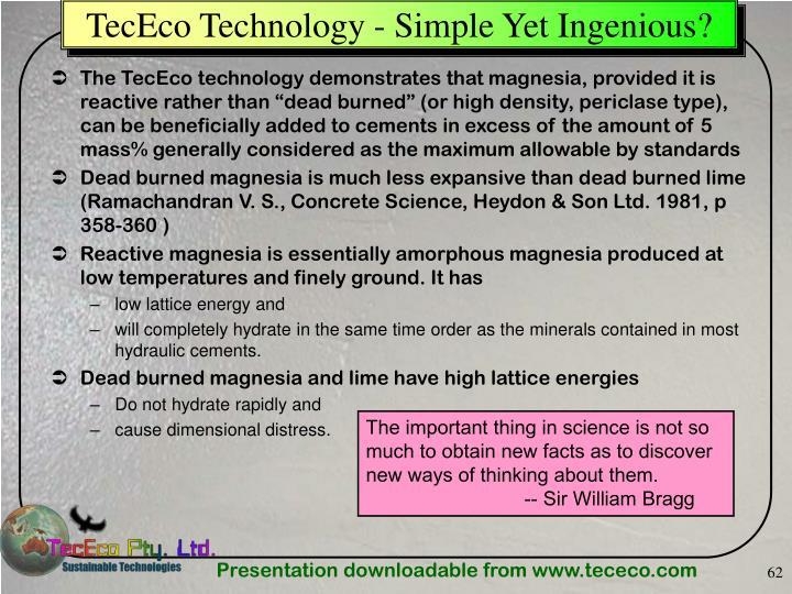 TecEco Technology - Simple Yet Ingenious?
