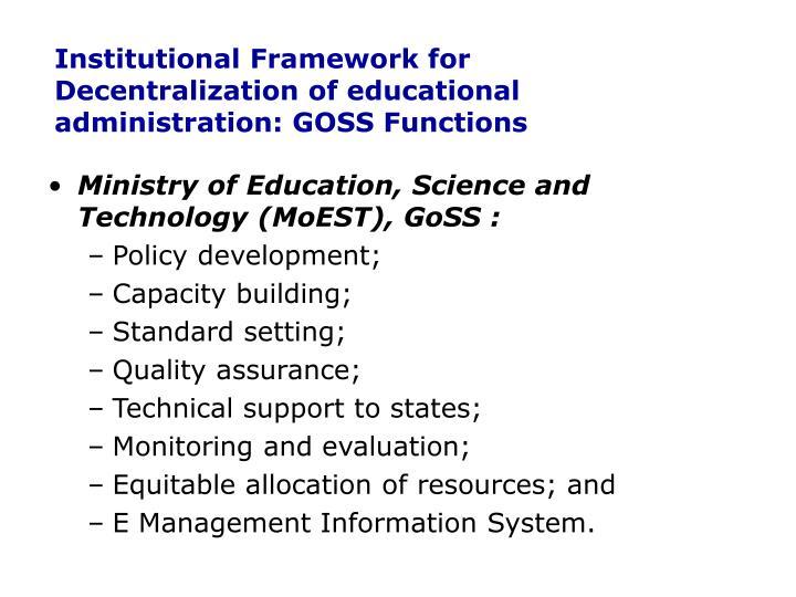 Institutional Framework for Decentralization of educational administration: GOSS Functions