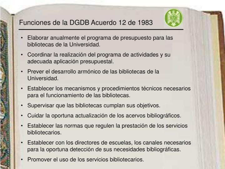 Funciones de la DGDB Acuerdo 12 de 1983
