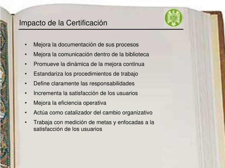 Impacto de la Certificación