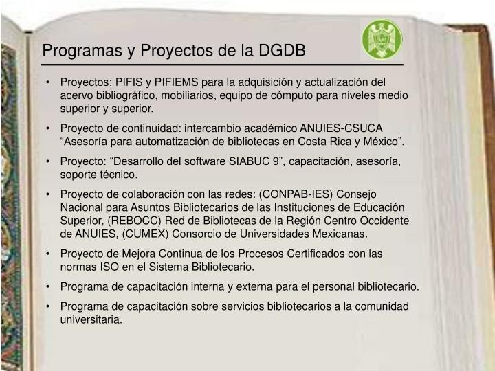 Programas y Proyectos de la DGDB