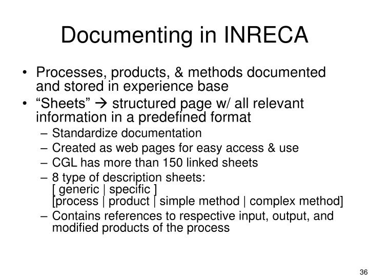 Documenting in INRECA
