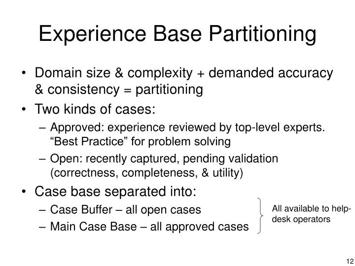 Experience Base Partitioning