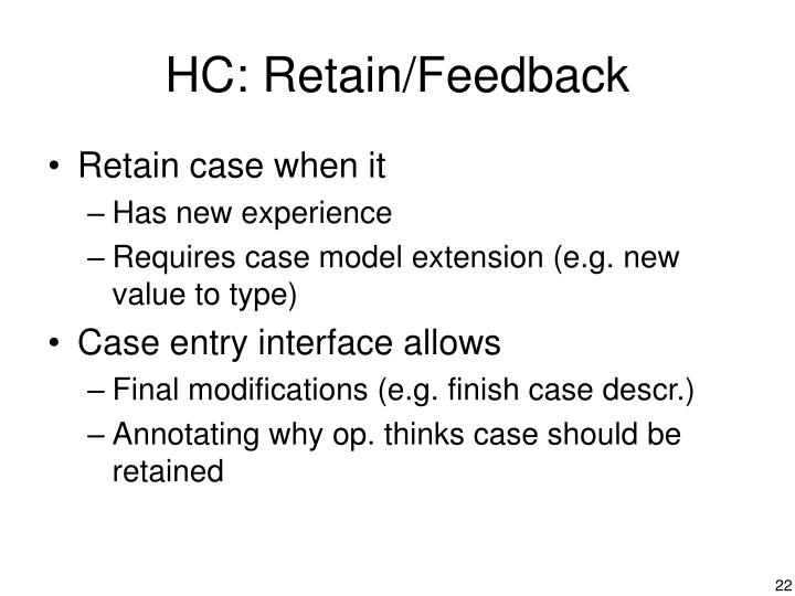HC: Retain/Feedback
