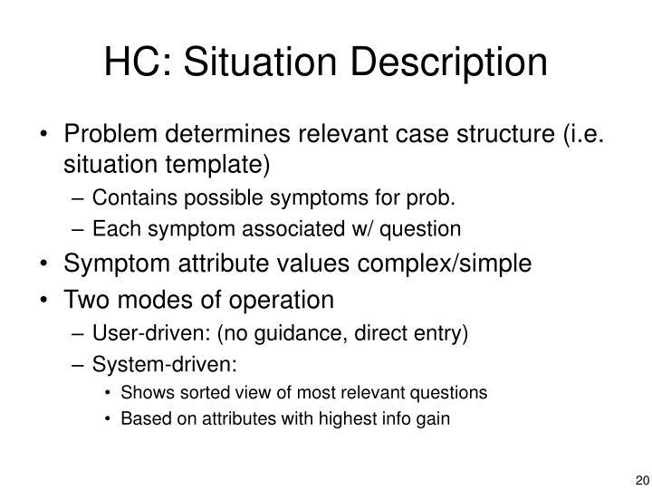 HC: Situation Description