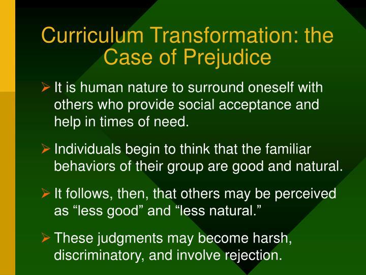 Curriculum Transformation: the Case of Prejudice