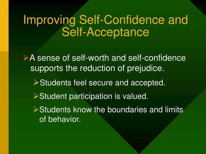 Improving Self-Confidence and Self-Acceptance