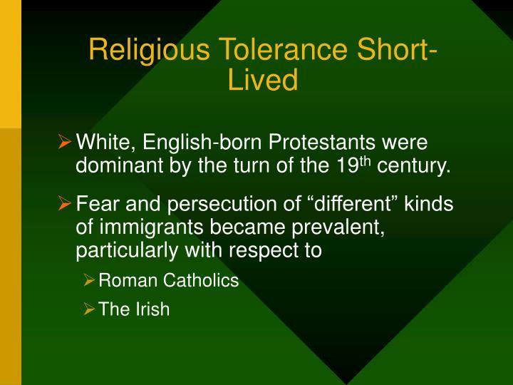 Religious Tolerance Short-Lived