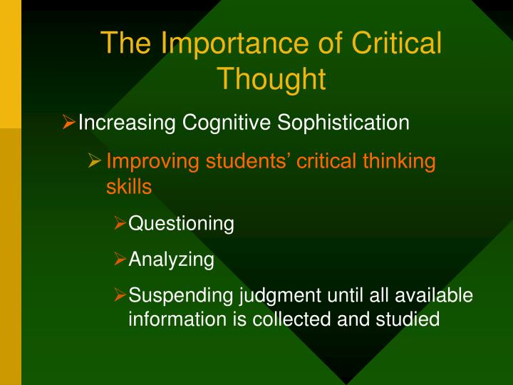 The Importance of Critical Thought