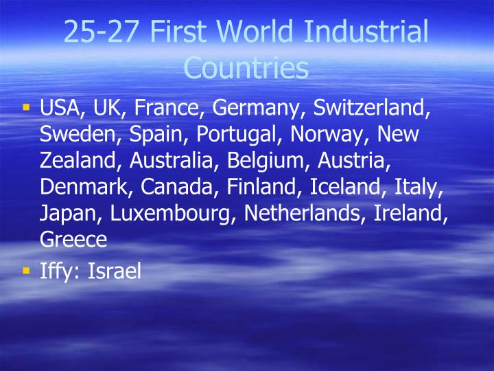 25-27 First World Industrial Countries