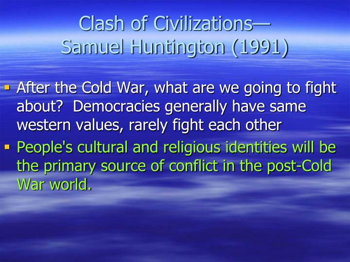 Clash of Civilizations—
