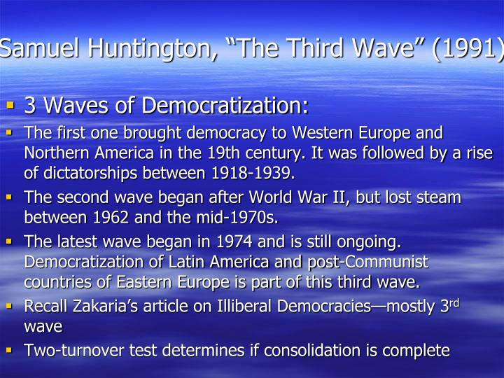 "Samuel Huntington, ""The Third Wave"" (1991)"
