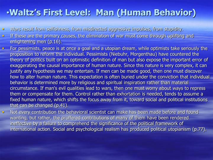 Waltz's First Level:  Man (Human Behavior)