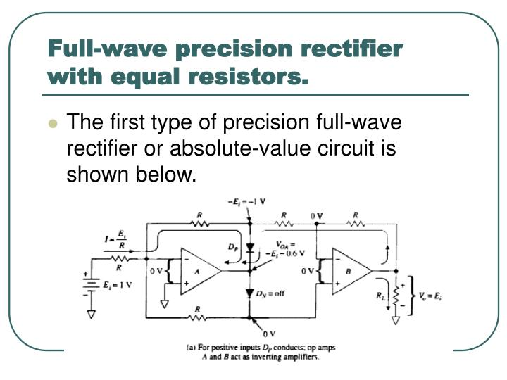 Full-wave precision rectifier with equal resistors.