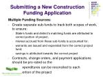 submitting a new construction funding application2
