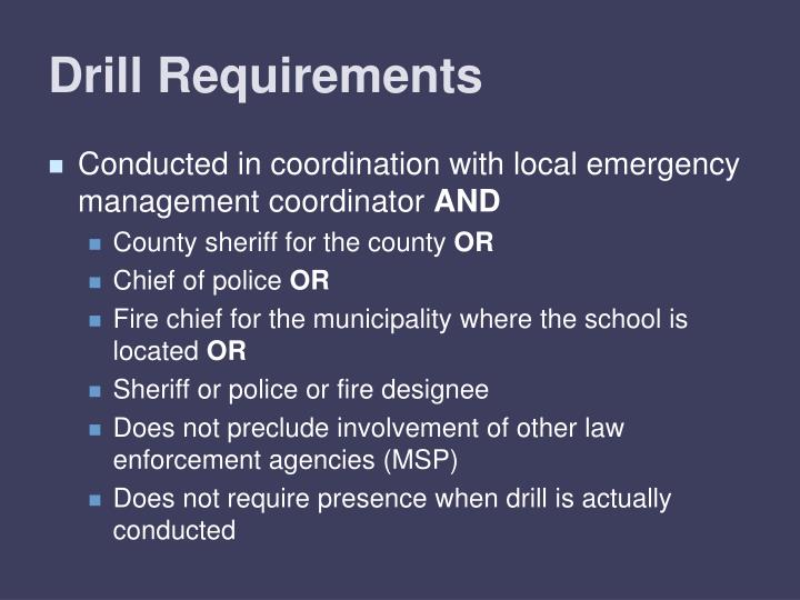 Drill Requirements
