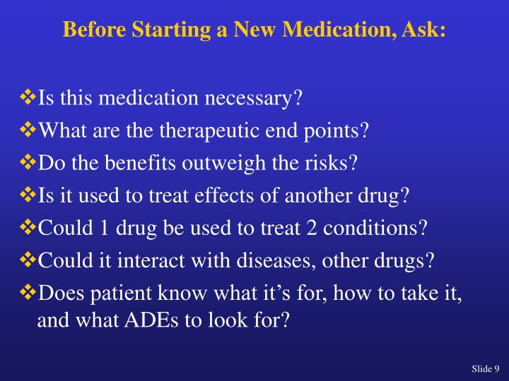 Before Starting a New Medication, Ask: