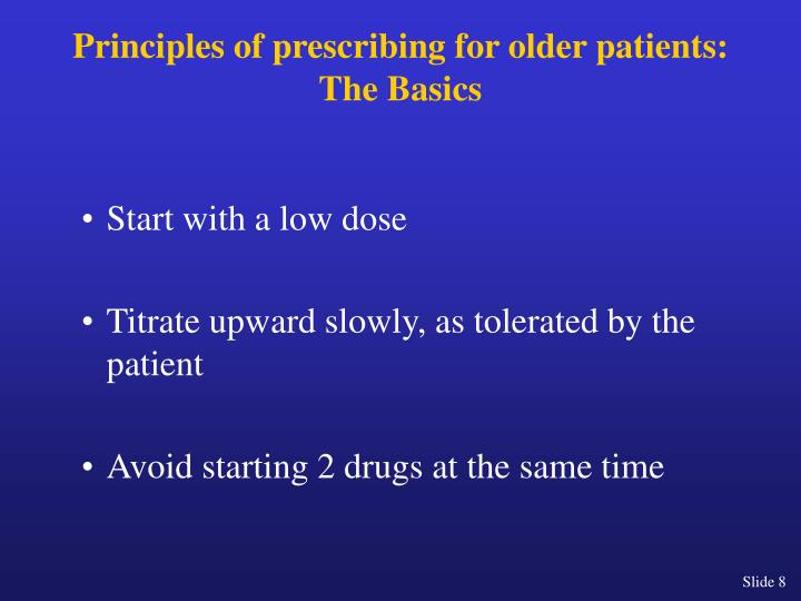 Principles of prescribing for older patients: The Basics
