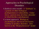 approaches to psychological disorders1