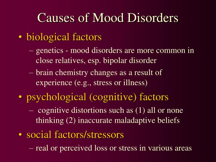 Causes of Mood Disorders