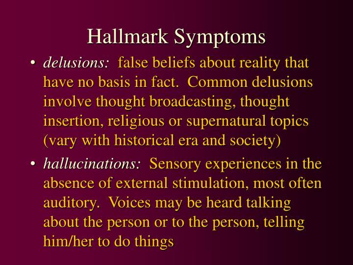 Hallmark Symptoms
