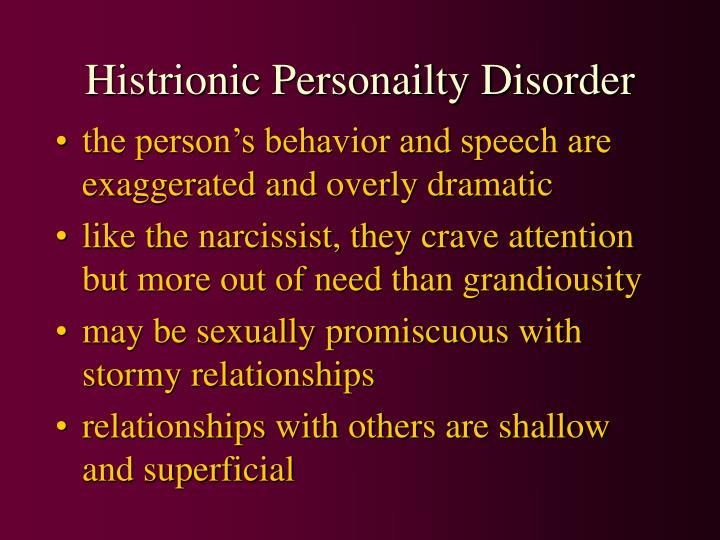 Histrionic Personailty Disorder