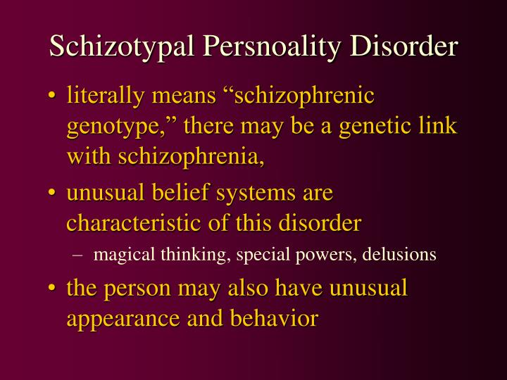 Schizotypal Persnoality Disorder