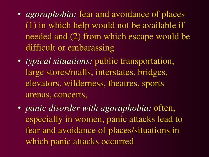 agoraphobia: