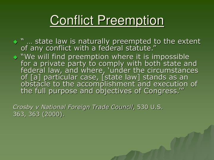 Conflict Preemption