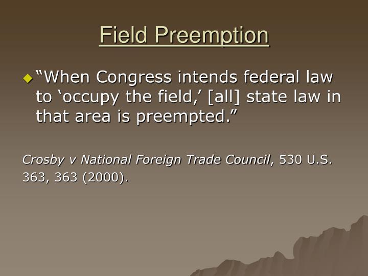 Field Preemption