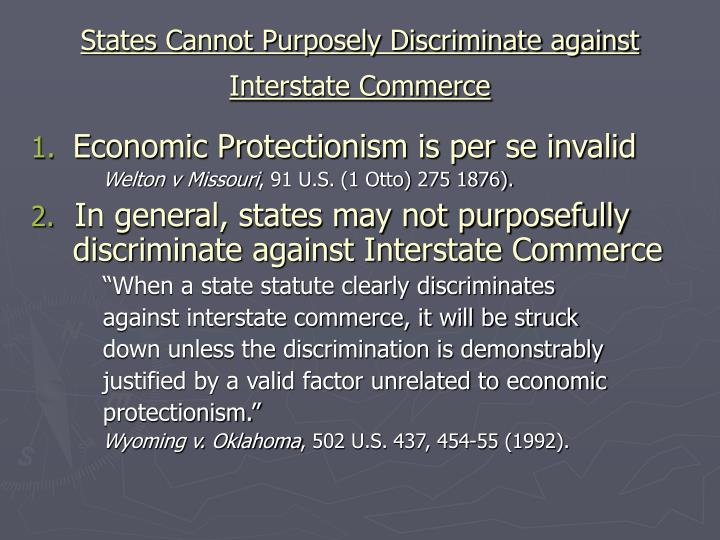 States Cannot Purposely Discriminate against Interstate Commerce