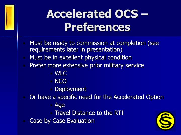 Accelerated OCS – Preferences