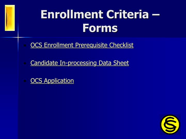 Enrollment Criteria – Forms