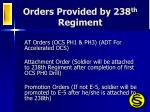 orders provided by 238 th regiment