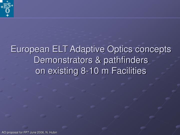 European ELT Adaptive Optics concepts