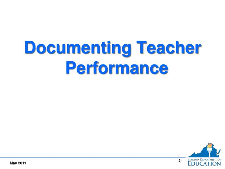 Documenting Teacher Performance