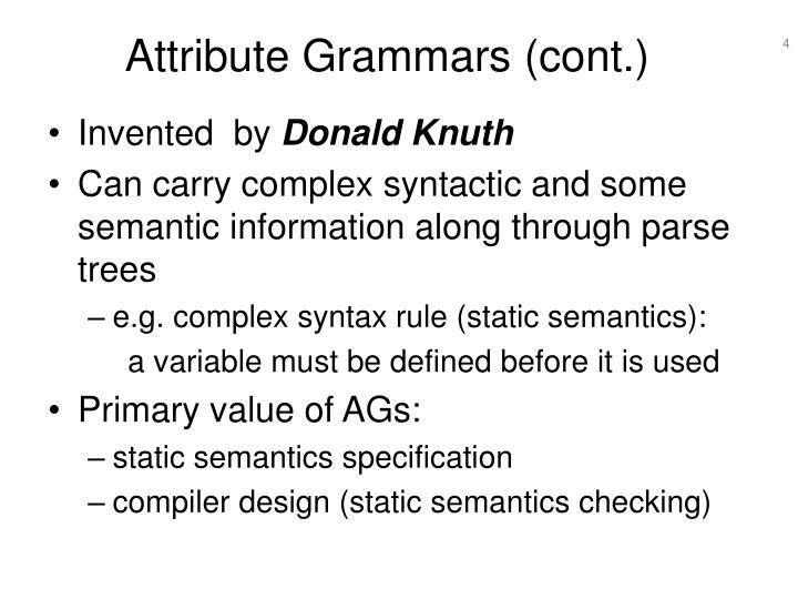 Attribute Grammars (cont.)